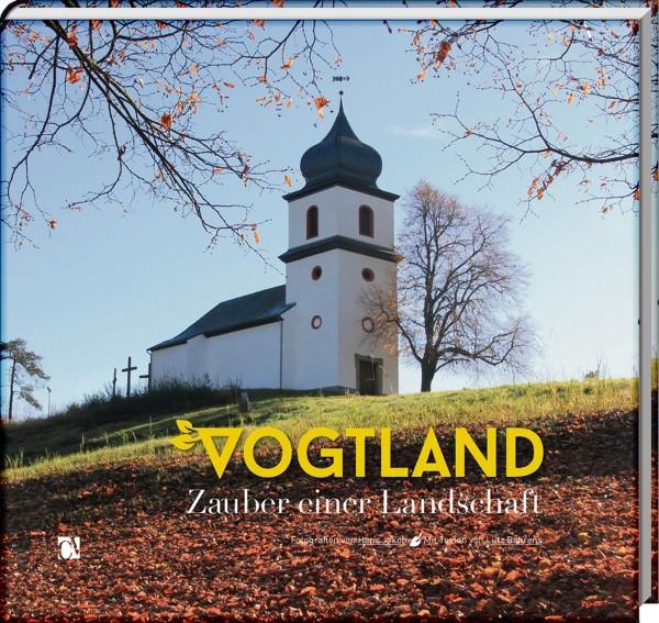 Vogtland - Zauber einer Landschaft